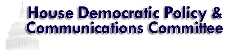 House Democratic Policy and Communications Committee